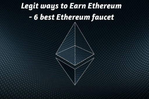 3 ways to earn ethereum online – best ethereum faucet 2020