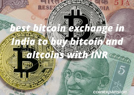 best bitcoin exchange in India to buy bitcoin and altcoins with INR