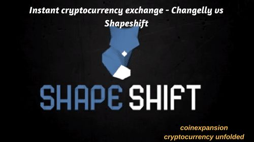 shapeshift.io review - changelly vs shapeshift review and comparison 2018 instant cryptocurrency exchange