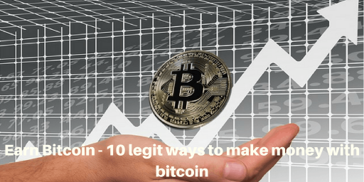 How to earn Bitcoins – 10 ways to earn bitcoin fast 2019