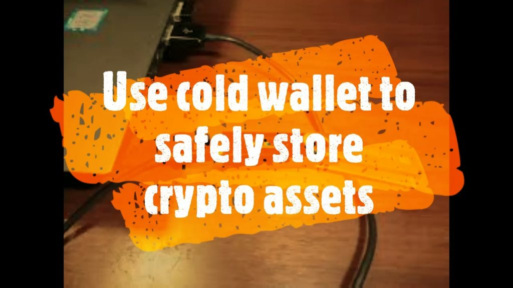 ways to safeguard your crypto assets securely in cold wallet