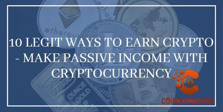 10 Legit Ways To Earn Crypto
